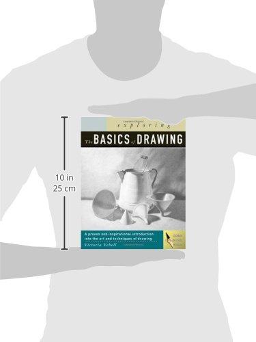 Exploring the Basics of Drawing (Design Exploration Series)