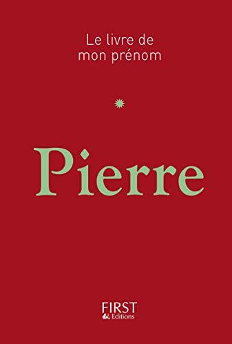 Le Livre de mon prénom - Pierre par Jules LEBRUN