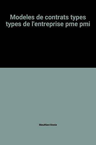 Modeles de contrats types types de l'entreprise pme pmi