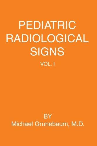 Pediatric Radiological Signs: Volume I by Michael Grunebaum (2005-06-13)