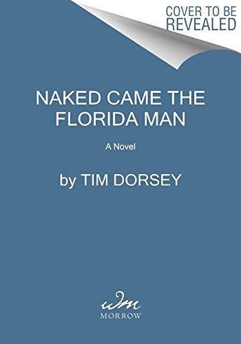 Naked Came the Florida Man: A Novel (Serge Storms Book 23) (English Edition) - Tiger Stingray