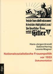 Nationalsozialistische Frauenpolitik vor 1933