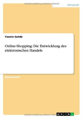 Online-Shopping: Die Entwicklung des elektronischen Handels