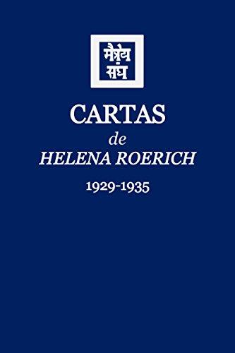 Cartas de Helena Roerich I: 1929-1935 por Helena Roerich