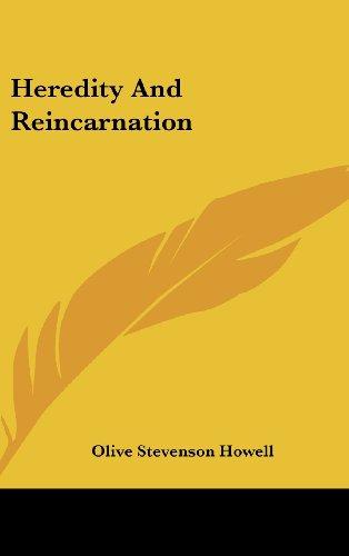 Heredity and Reincarnation