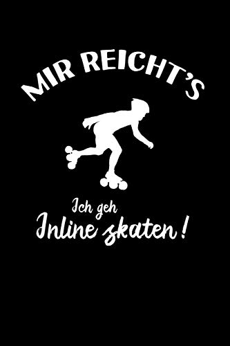 Inline Skates: Ich geh Inline Skaten!: Notizbuch / Notizheft für Inliner Aggressive Skates Speedskates A5 (6x9in) dotted Punktraster -