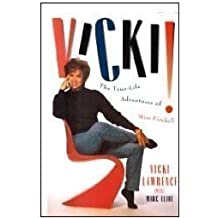 Vicki!: The True-Life Adventures of Miss Fireball by Vicki Lawrence (1995-05-01)