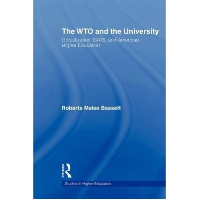 the-wto-and-the-university-by-bassett-roberta-malee-authorpaperback