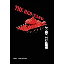 [( The Red Tank By Fraser, John ( Author ) Hardcover Jan - 2010)] Hardcover