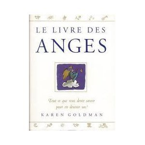 LE LIVRE DES ANGES par Karen Goldman