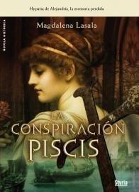 Conspiracion Piscis,La (Novela Historica)
