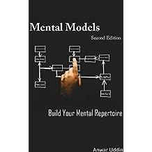 Mental Model: Build Your Mental Repertoire (English Edition)