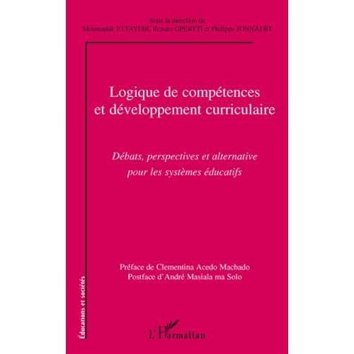 Logique de compétences et développement curriculaire : Débats, perspectives et alternative pour les systèmes éducatifs
