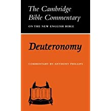 Cambridge Bible Commentaries: Old Testament 32 Volume Set: CBC: Deuteronomy (Cambridge Bible Commentaries on the Old Testament)
