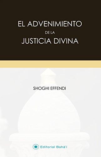 El Advenimiento de la Justicia Divina