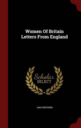 Women Of Britain Letters From England