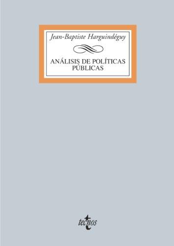 Análisis de políticas públicas (Derecho - Biblioteca Universitaria De Editorial Tecnos) por Jean-Baptiste Harguindéguy