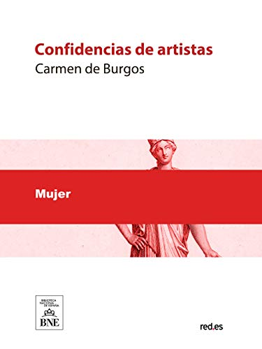 Confidencias de artistas por Carmen de Burgos