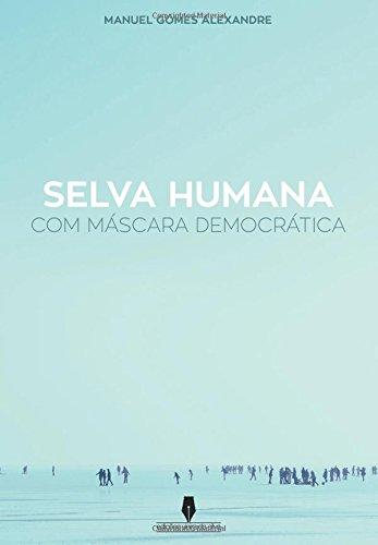 selva-humana-com-mascara-democratica