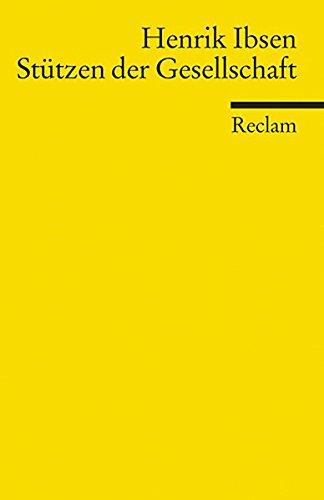 Preisvergleich Produktbild Stützen der Gesellschaft (Reclams Universal-Bibliothek)