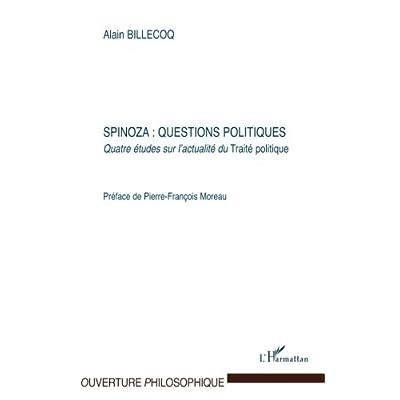 Spinoza : questions politiques: Quatre études sur l'actualité du Traité politique