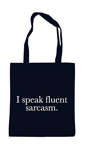 I Speak Fluent Sarcasm Bag Black