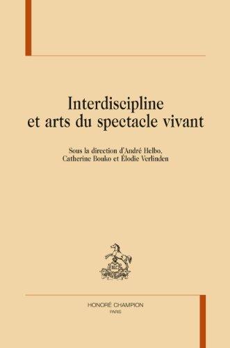 Interdiscipline et arts du spectacle vivant.