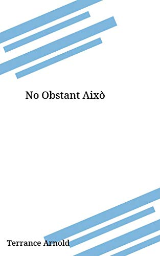 No Obstant Això (Catalan Edition)