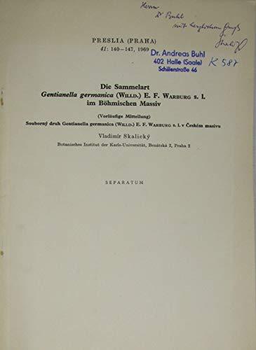 Die Sammelart Gentianella germanica (Willd.) E. F. Warburg s. 1. im Böhmischen Massiv