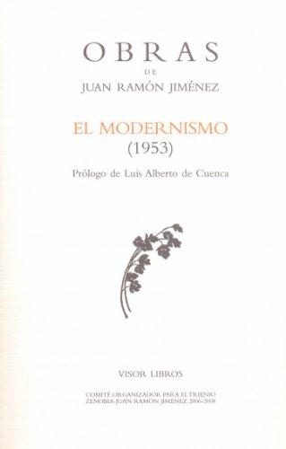 Modernismo, el (1953) - obras j.r. Jiménez (Obras Juan Ramon Jimenez) por Juan Ramon Jimenez