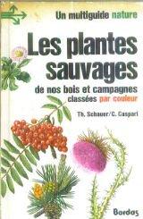 PLANTES SAUVAGES par Claüs Caspari