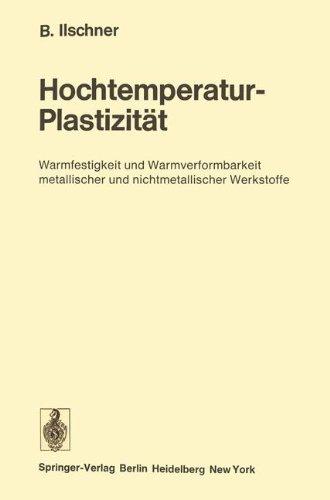 hochtemperatur-plastizitat-warmfestigkeit-und-warmverformbarkeit-metallischer-und-nichtmetallischer-