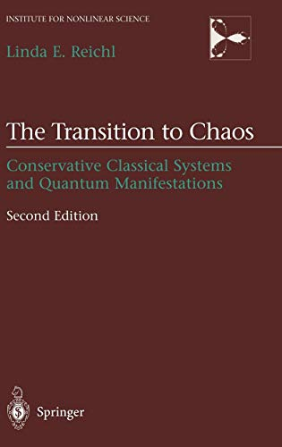 The Transition to Chaos: Conservative Classical Systems and Quantum Manifestations (Institute for Nonlinear Science)