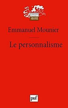 Le personnalisme (Quadrige)