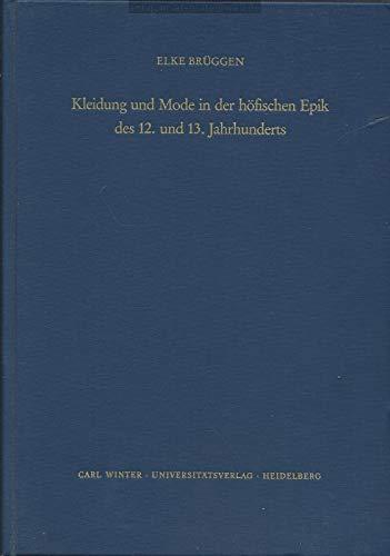 Kleidung und Mode in der höfischen Epik des 12. und 13. Jahrhunderts
