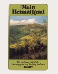 MEIN HEIMATLAND - arrangiert für Liederbuch [Noten / Sheetmusic]