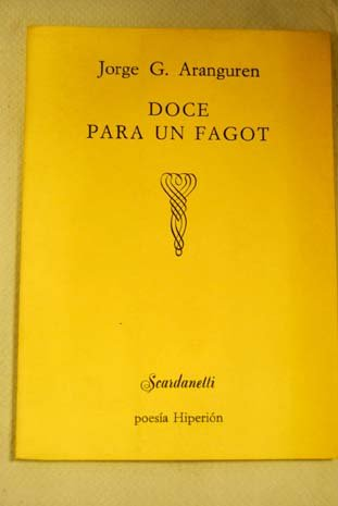 Doce para un fagot (Scardanelli) por Jorge G. Aranguren