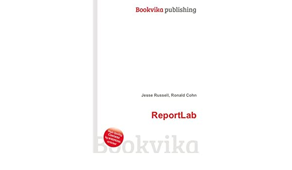 ReportLab: Amazon co uk: Ronald Cohn Jesse Russell: Books