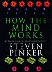 How the Mind Works by Steven Pinker (1998-01-08)