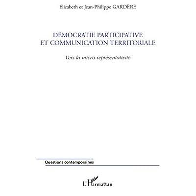 Démocratie participative et communication territoriale : Vers la micro-représentativité