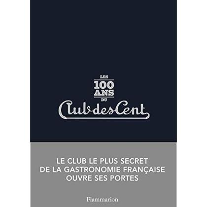 Les 100 ans du Club des Cents