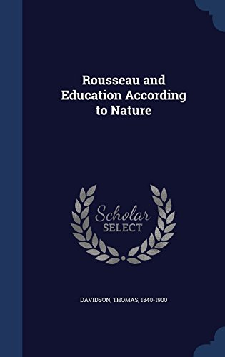 Rousseau and Education According to Nature