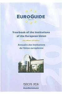 EuroGuide 2014: Yearbook of the Institutions of the European Union / Annuaire des institutions de l'Union europeenne