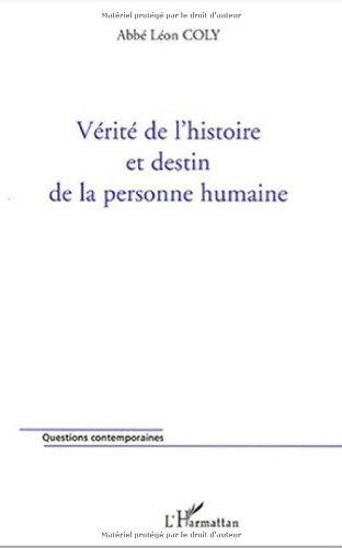 Vérité de l'histoire et destin de la personne humaine