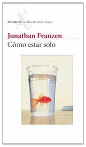 Cómo estar solo par Jonathan Franzen