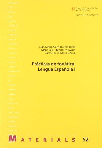 Prácticas de fonética: Lengua española I (Materials)