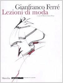 gianfranco-ferre-lezioni-di-moda-ediz-illustrata