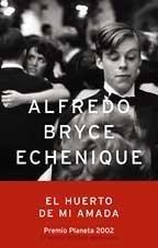 El huerto de mi amada par Alfredo Bryce Echenique