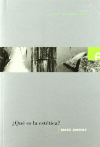 ¿que es la estetica? (Universitaria) por Marc Jimenez