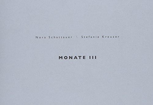 Monate III - Nora Schattauer